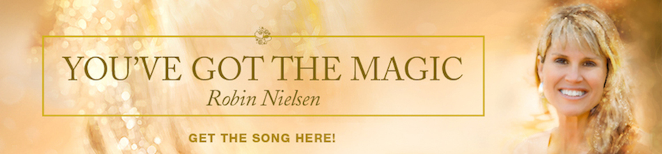 You've Got The Magic. A Song By Robin Nielsen