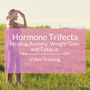 Hormone Trifecta